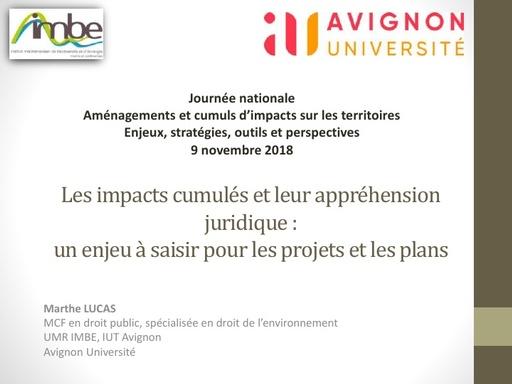 11 L'appréhension juridique des impacts cumulés   Marthe LUCAS   Université d'Avignon