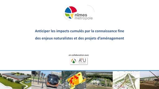 41 Anticiper les impacts cumulés par la connaissance fine des enjeux naturalistes et des projets d'aménagement sur le long terme   Pierre BIEUZEN   Nîmes Métropole