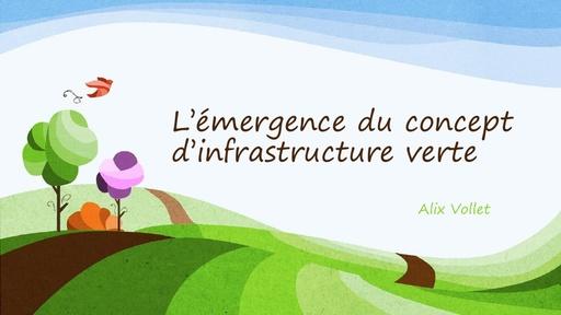 B5 VOLLET Alix, L'émergence du concept d'infrastructure verte