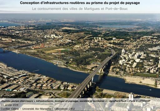 A6 CUVILLIER Celine, La conception d'infrastructure routière au prisme du projet de paysage : le cas du contournement des villes de Martigues et Fos-sur-Mer