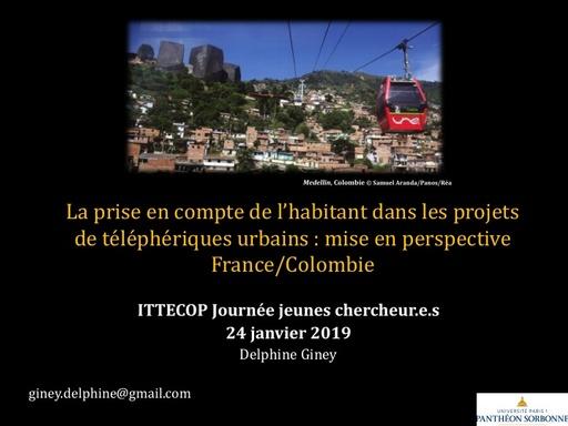 B7 GINEY Delphine, La prise en compte de l'habitant dans les projets de téléphériques urbains : mise en perspective France/Colombie